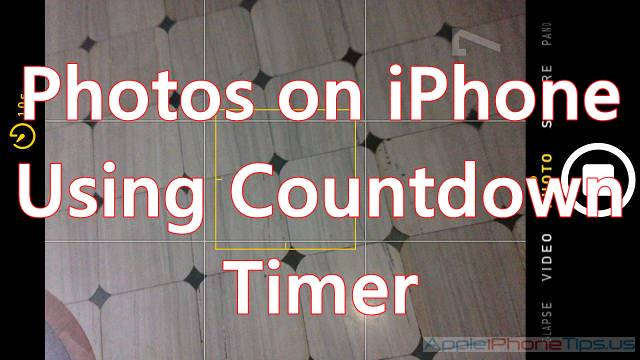 Photos on iPhone Using Countdown Timer